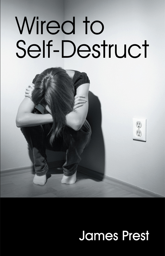 Wired to Self-Destruct