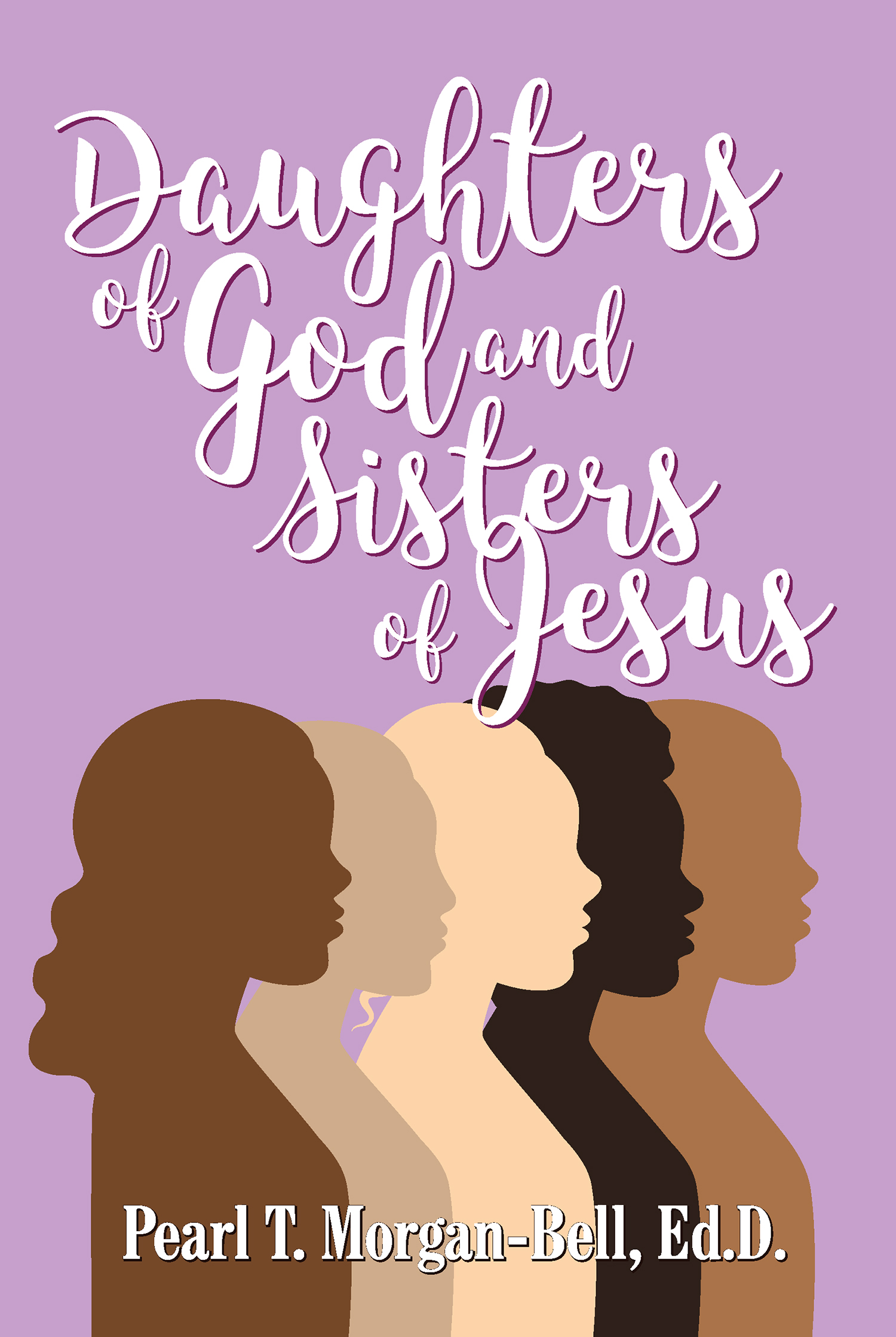 Daughters of God and Sisters of Jesus